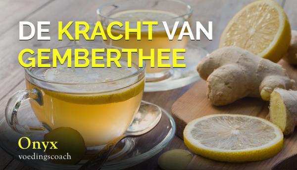 Gemberthee - Onyx Voedingscoach