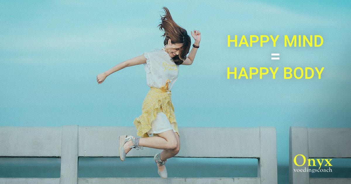 happy mind happy body - Onyx Voedingscoach